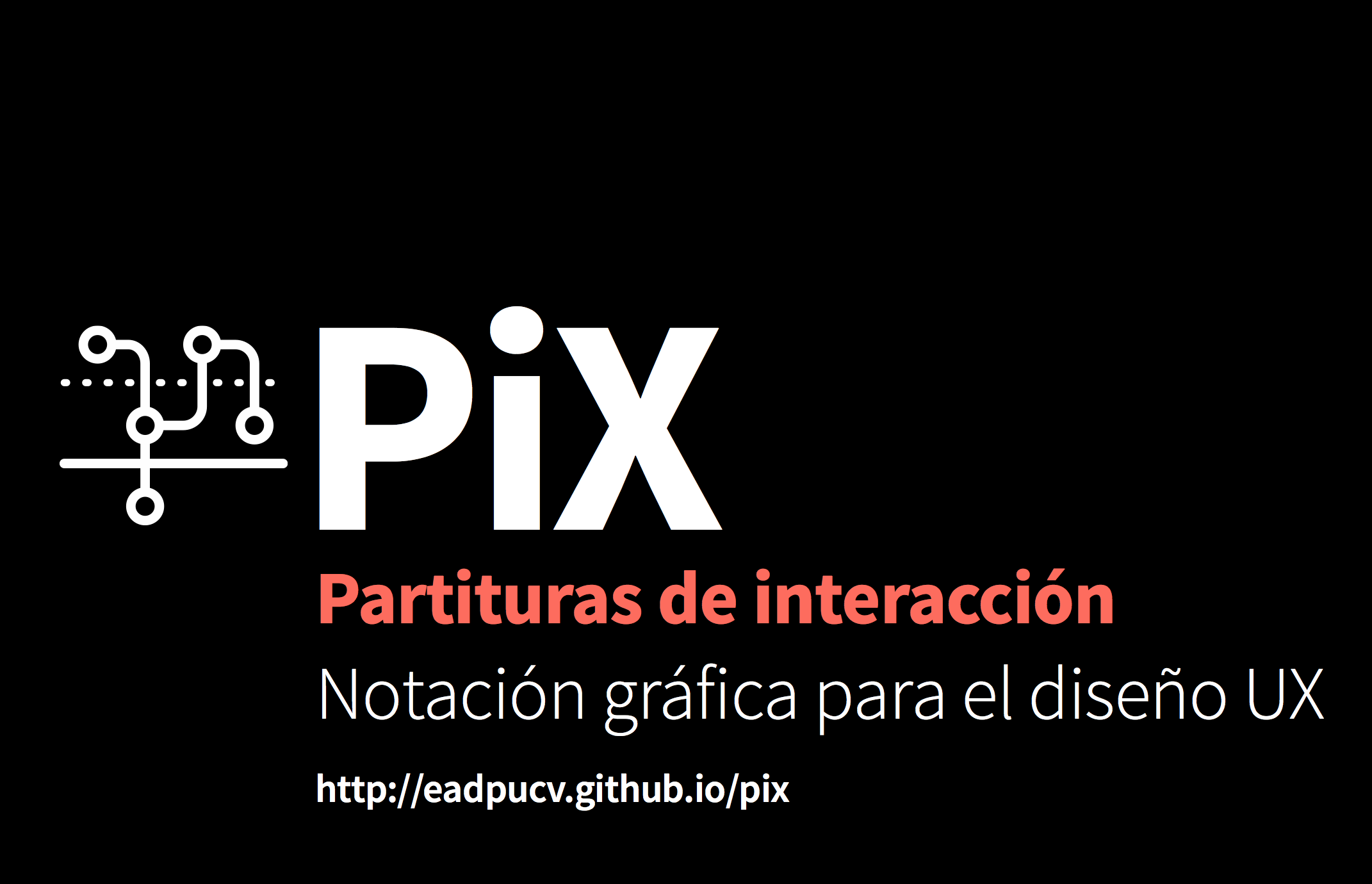 [PiX] Partituras de Interaccion